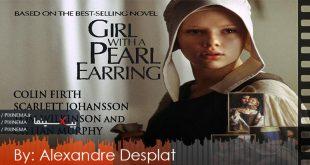 موسیقی متن فیلم دختری با گوشواره مروارید اثر الکساندر دسپلا(Girl with a Pearl Earring,2003)