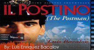 موسیقی متن فیلم ایل پوستینو: پستچی اثر لوئیس باکالوو(Il Postino: The Postman,1994)